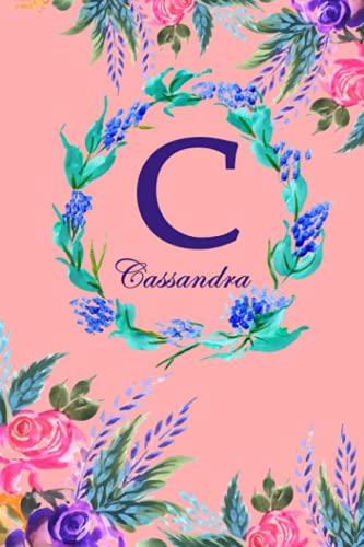 C: Cassandra: Cassandra Monogrammed Personalised Custom Name Daily Planner / Organiser / To Do List - 6x9 - Letter C Monogram - Pink Floral Water Colour Theme