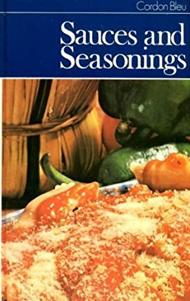 Cordon Bleu: Sauces And Seasonings