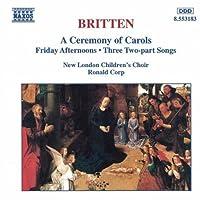 Britten: A Ceremony of Carols by BRITTEN (1995-08-22)