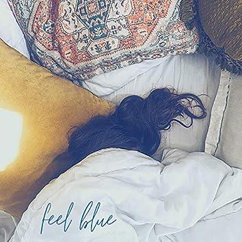 Feel Blue
