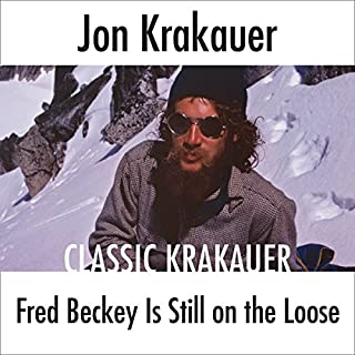 Fred Beckey Is Still on the Loose audiobook cover art