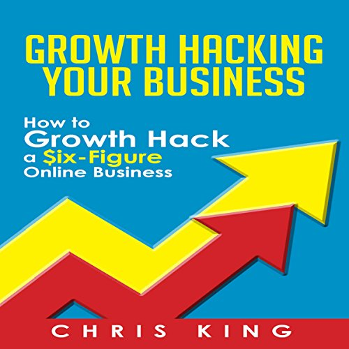 Growth Hacking Your Business cover art
