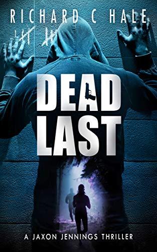 Dead Last by Hale, Richard C ebook deal