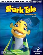 Shark Tale? Official Strategy Guide de Tim Bogenn