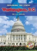 Washington, D.C. (Exploring the States) (Blastoff Readers, Level 5: Exploring the States)