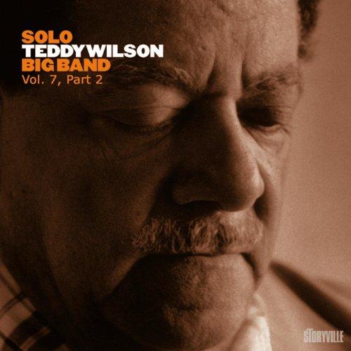 Solo Teddy Wilson Big Band Vol. 7, Part 2