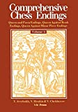 Comprehensive Chess Endings Volume 3 Queen And Pawn Endings Queen Against Rook E-Averbakh, Yuri Henkin, Victor L Chekhover, Vitaly Alexandrovich