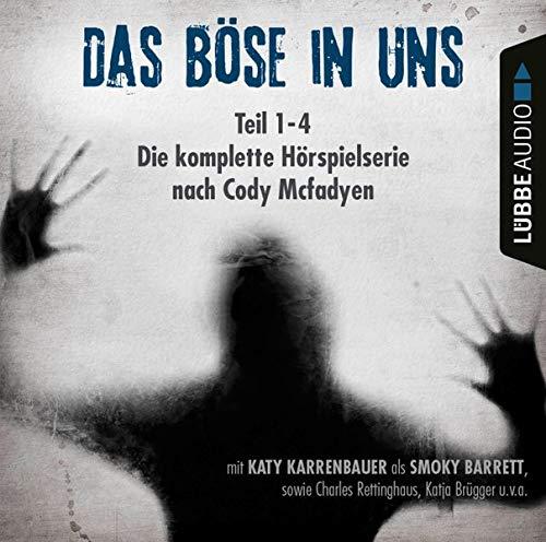 Das Böse in uns. Die komplette Hörspielserie nach Cody Mcfadyen cover art