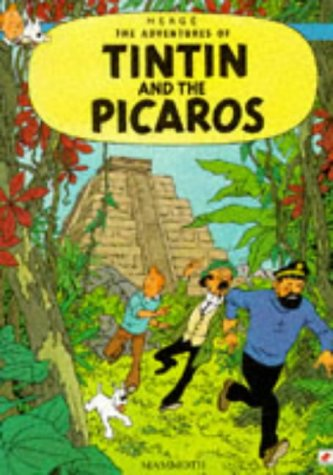 The Tintin and the Picaros (The Adventures of Tintin)