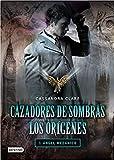 Cazadores de sombras. Los orígenes: ángel mecánico: Cazadores de sombras: Los orígenes 1. (La Isla del Tiempo Plus)