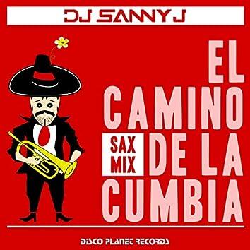 El Camino de la Cumbia (Sax Mix)
