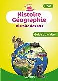 Histoire Géographie Histoire des arts CM1 - Guide du maître by Catherine Caille-Cattin (2014-05-29) - Magnard - 29/05/2014