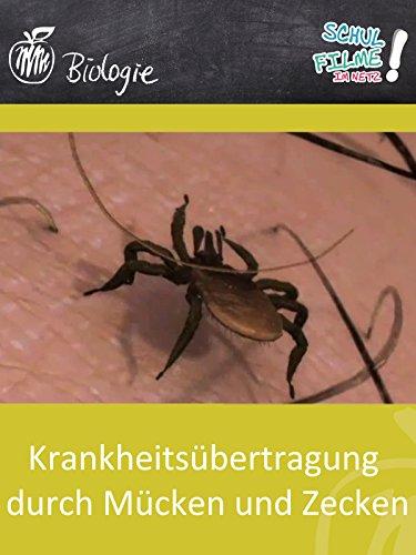 Krankheitsübertragung durch Mücken und Zecken - Schulfilm Biologie