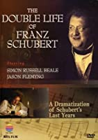 Double Life of Franz Schubert: An Exploration of [DVD] [Import]