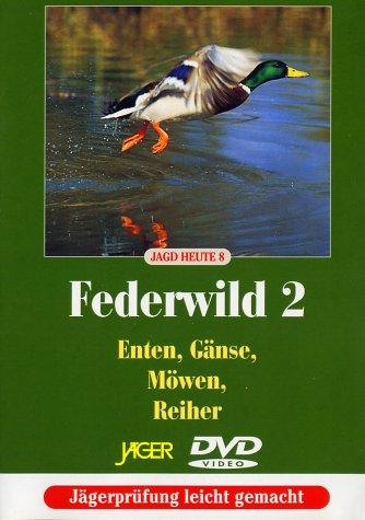 Jagd Heute / Federwild 2: Enten, Gänse, Möwen, Reiher