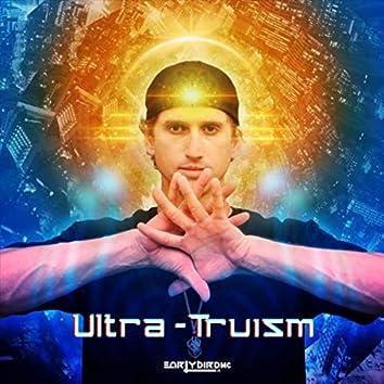 Ultra-Truism