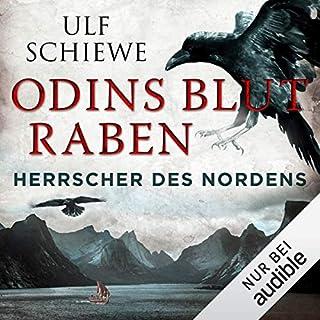 Odins Blutraben     Herrscher des Nordens 2              Autor:                                                                                                                                 Ulf Schiewe                               Sprecher:                                                                                                                                 Reinhard Kuhnert                      Spieldauer: 14 Std. und 15 Min.     789 Bewertungen     Gesamt 4,7