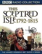 This Sceptred Isle, Vol. 8: Nelson, Wellington and Napoleon 1792-1815