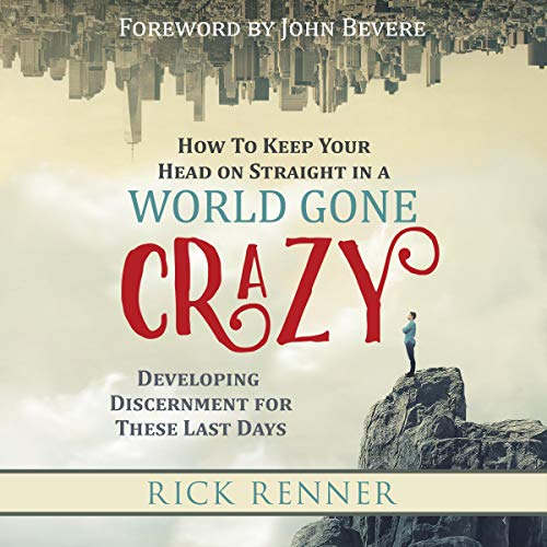 How to Keep Your Head on Straight in a World Gone Crazy audiobook cover art