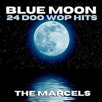 Blue Moon - 24 Doo Wop Hits