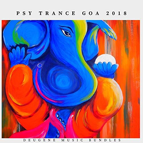 Psy Trance Goa 2018