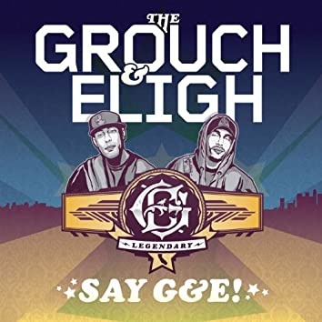 Say G&E! (Deluxe Edition)