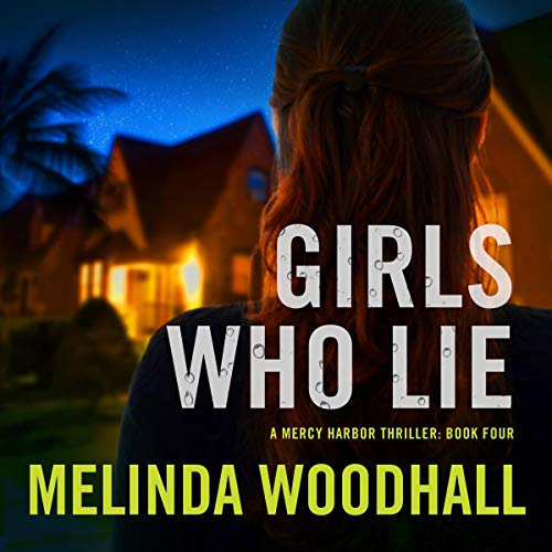 Girls Who Lie audiobook cover art
