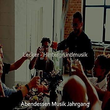 Lecker - Hintergrundmusik