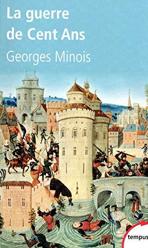 La guerre de Cent ans naissance de deux nations (Tempus) (French Edition)
