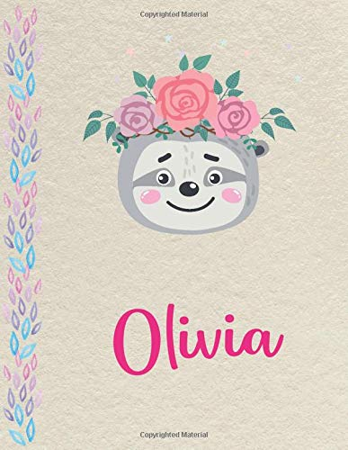 Olivia: Personalized Sloth SketchBook for girls, great gifts for kids. Large sketch book with pink Name for drawing, sketching, Doodling or learning to draw (sketch books for kids 8.5x11 110 pages )