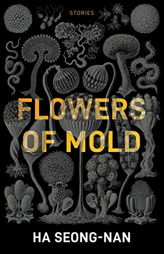 Image of Flowers of Mold & Other Stories