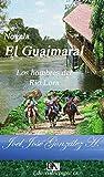 Novela El Guaimaral: Los Hombres del Río Lora