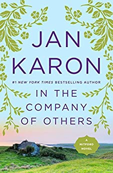In the Company of Others (Mitford Book 11) by [Jan Karon]