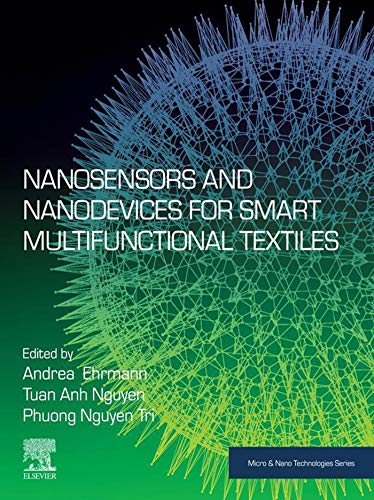 Nanosensors and Nanodevices for Smart Multifunctional Textiles (Micro and Nano Technologies) (English Edition)