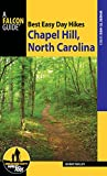 Best Easy Day Hikes Chapel Hill, North Carolina (Best Easy Day Hikes Series) (English Edition)