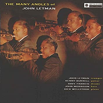 The Many Angles of John Letman (feat. Kenny Burrell, Panama Francis, Peck Morrison & Dick Wellstood)