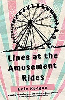 Lines at the Amusement Rides (English Edition) van [Eric Keegan]