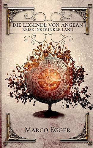Die Legende von Angean: Reise ins dunkle Land