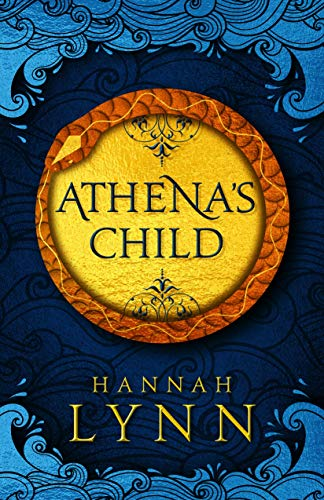 Athena's Child: A spellbinding retelling of one of Greek mythology's most important tales (English Edition)