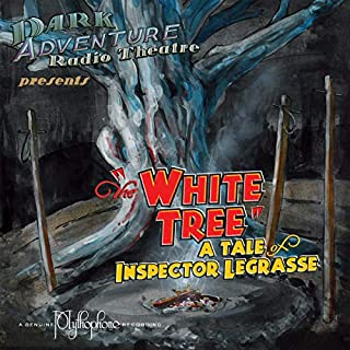 The White Tree                   By:                                                                                                                                 Sean Branney                               Narrated by:                                                                                                                                 H.P. Lovecraft Historical Society                      Length: 1 hr and 12 mins     1 rating     Overall 5.0