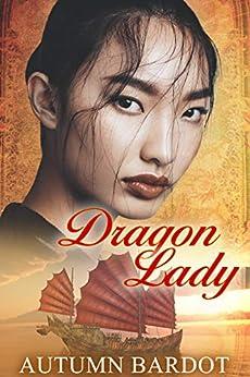Dragon Lady by [Autumn Bardot]