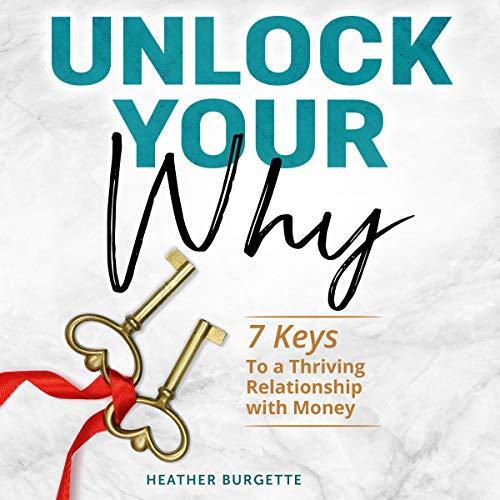 Unlock Your Why audiobook cover art
