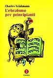 L'ebraismo per principianti...