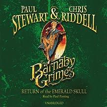 Return of the Emerald Skull: Barnaby Grimes, Book 2