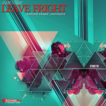 Leave Fright