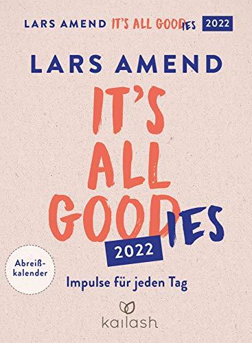 It's all good 2022: Impulse für jeden Tag