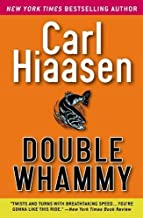 Double Whammy by Carl Hiaasen (2005-03-01)