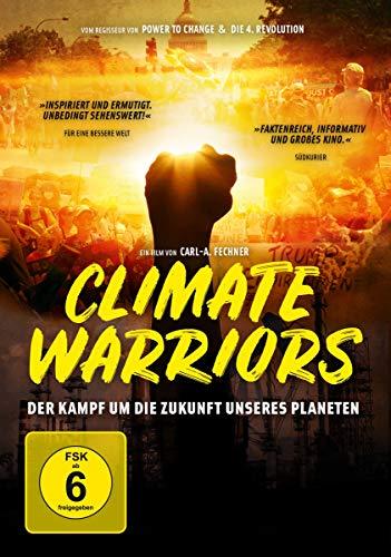 Climate Warriors - Der Kampf um die Zukunft unseres Planeten