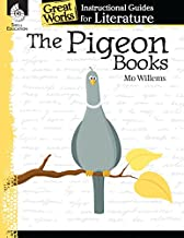 The Pigeon Books: An Instructional Guide for Literature - Novel Study Guide for Elementary School Literature with Close Reading and Writing Activities (Great Works Classroom Resource)