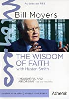 Bill Moyers: Wisdom of Faith With Huston Smith [DVD] [Import]